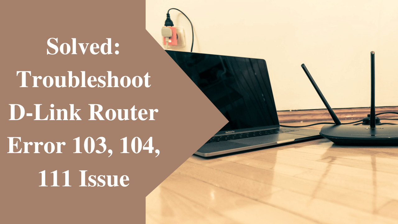 D Link Router Error 103