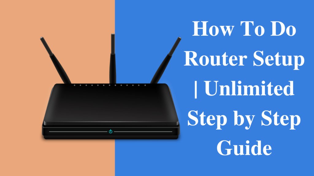 how to do router setup