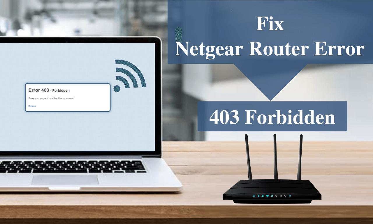Netgear router error 403