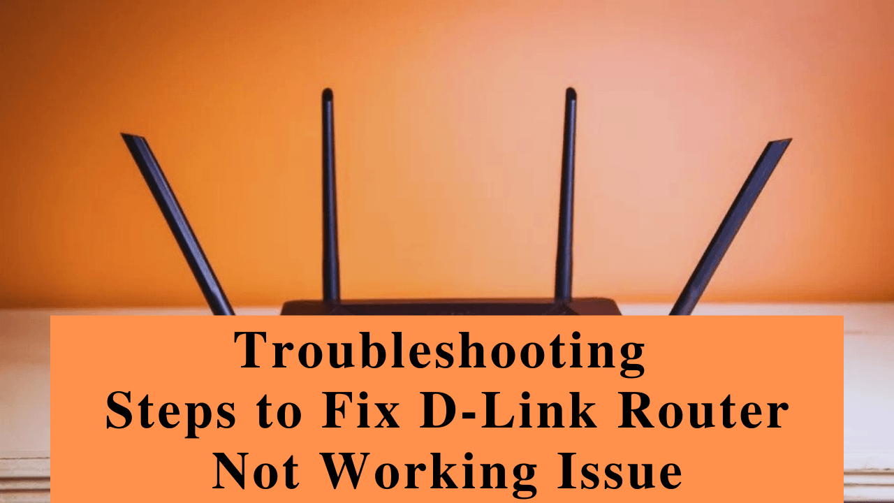 D Link Router Not Working Issue