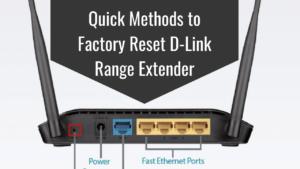 Factory Reset D Link Range Extender